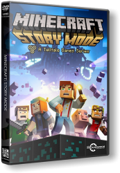 Minecraft: Story Mode - A Telltale Games Series. Episode 1-8 (2015)