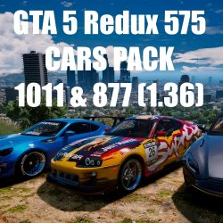 GTA 5 Redux 575 CARS PACK 1.0.1011.1 & 1.0.877.1 (2017)