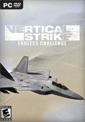 Vertical Strike Endless Challenge (2017) PC | RePack от Other s