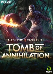 Tales from Candlekeep: Tomb of Annihilation (2017) PC | Лицензия
