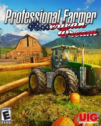 Professional Farmer: American Dream (2017) PC | Лицензия