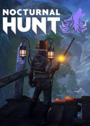 Nocturnal Hunt (2017) PC | Лицензия