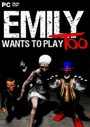 Emily Wants to Play Too (2017) PC | Лицензия