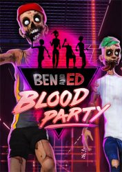 Ben and Ed - Blood Party (2018) PC | Лицензия
