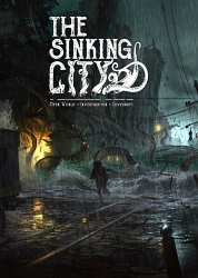 The Sinking CityThe Sinking City: Necronomicon Edition [v 3757.2 + DLCs] (2019) PC | Repack от xatab