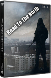 Сталкер Road To The North (2018) PC | RePack от SeregA-Lus