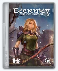 Eternity: The Last Unicorn (2019) PC | Repack от xatab