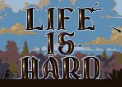 Life is Hard  (2016) PC | Early Access