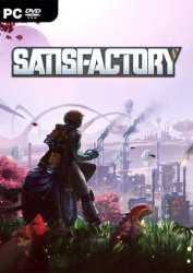 Satisfactory [v 0.3.7.7 build 140083 | Early Access] (2019) PC | RePack от xatab