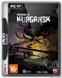 Shadows of Kurgansk (2016) PC | Repack от Other s