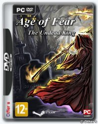 Age of Fear: The Undead King (2016) PC | Лицензия
