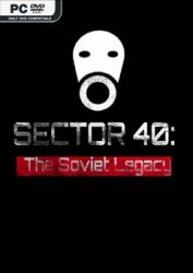 SECTOR 40: The Soviet Legacy (2020) PC | Лицензия