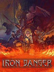 Iron Danger (2020) PC | RePack от SpaceX