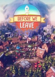 Before We Leave [v 1.0171] (2020) PC | RePack от xatab