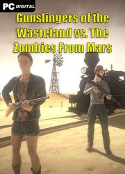 Gunslingers of the Wasteland vs. The Zombies From Mars (2020) PC | Лицензия