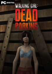 Walking Girl: Dead Parking (2020) PC | Лицензия