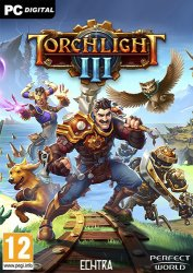Torchlight III / Torchlight 3 [1.0 build 99102 + DLCs] (2020) PC | RePack от xatab