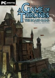 A Game of Thrones: The Board Game - Digital Edition (2020) PC | Пиратка
