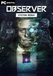 Observer: System Redux [v 1.3.0rc3] (2020) PC | RePack от xatab