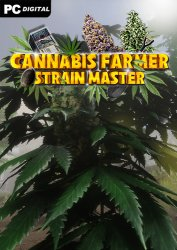 Cannabis Farmer Strain Master (2020) PC | Лицензия