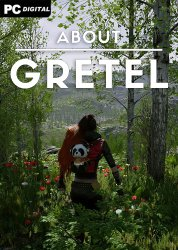 About Gretel (2020) PC | Лицензия