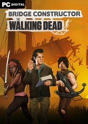 Bridge Constructor: The Walking Dead (2020) PC | Лицензия