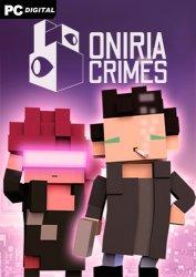 Oniria Crimes (2020) PC | Лицензия