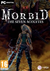 Morbid: The Seven Acolytes (2020) PC | Пиратка