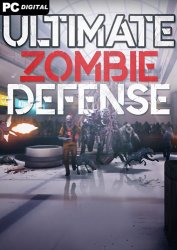 Ultimate Zombie Defense (2020) PC | Лицензия