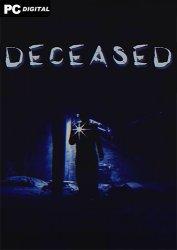 Deceased (2020) PC | Лицензия