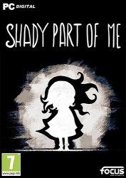 Shady Part of Me (2020) PC | Лицензия