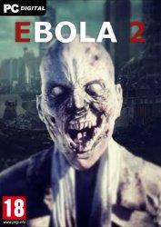 EBOLA 2 (2021) PC | RePack от xatab
