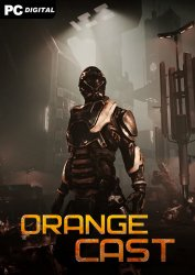 Orange Cast: Sci-Fi Space Action Game (2021) PC | RePack от xatab