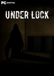 Under Lock [v 1.2a | Early Access] (2021) PC | RePack от Pioneer