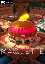 Maquette (2021) PC | Лицензия