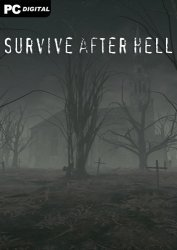 Survive after hell (2021) PC | Лицензия