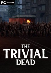 The Trivial Dead (2021) PC | Лицензия