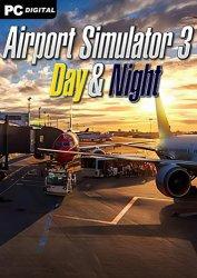 Airport Simulator 3: Day & Night (2021) PC | Лицензия