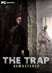 The Trap: Remastered (2020) PC | Лицензия
