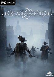Black Legend (2021) PC | Лицензия
