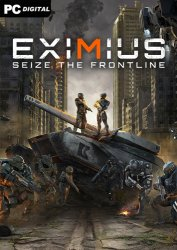 Eximius: Seize the Frontline (2021) PC | Пиратка