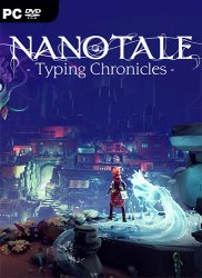Nanotale - Typing Chronicles (2021) PC | Лицензия