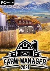 Farm Manager 2021 (2021) PC | RePack от Chovka