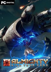 Almighty: Kill Your Gods (2021) PC | Early Access