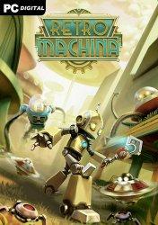 Retro Machina (2021) PC | Лицензия