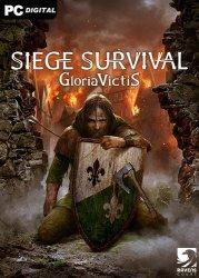 Siege Survival: Gloria Victis (2021) PC   RePack от Chovka