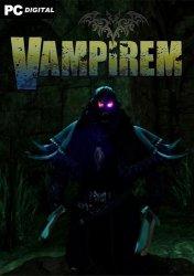 Vampirem (2021) PC   Лицензия