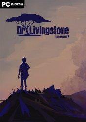 Dr Livingstone, I Presume? (2021) PC | Лицензия