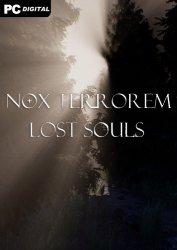Nox Terrorem: Lost Souls (2021) PC | Лицензия