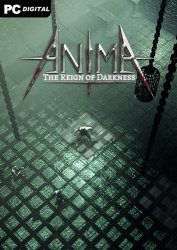 Anima: The Reign of Darkness (2021) PC | RePack от Chovka